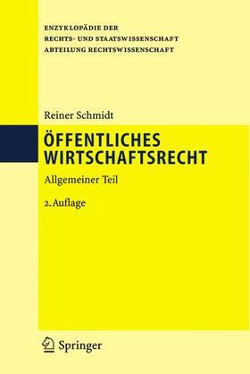 Schmidt   Öffentliches Wirtschaftsrecht   Buch   sack.de