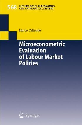 Caliendo | Microeconometric Evaluation of Labour Market Policies | Buch | sack.de