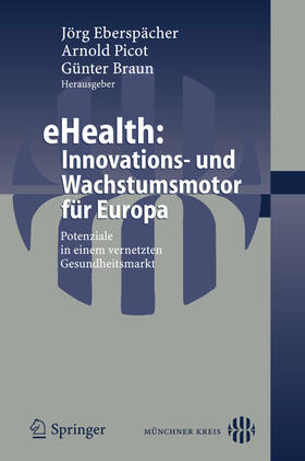 Eberspächer / Braun | eHealth: Innovations- und Wachstumsmotor für Europa | Buch | sack.de