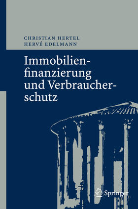 Edelmann / Hertel | Immobilienfinanzierung und Verbraucherschutz | Buch | sack.de