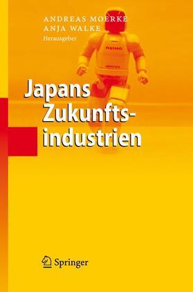 Moerke / Walke   Japans Zukunftsindustrien   Buch   sack.de