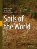 Zech / Hintermaier-Erhard / Schad |  Soils of the World | Buch |  Sack Fachmedien