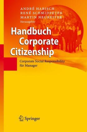 Habisch / Neureiter / Schmidpeter | Handbuch Corporate Citizenship | Buch | sack.de