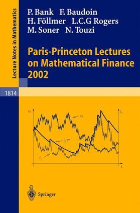 Bank / Baudoin / Föllmer | Paris-Princeton Lectures on Mathematical Finance 2002 | Buch | sack.de