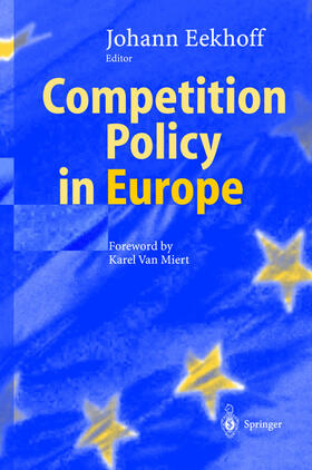 Eekhoff | Competition Policy in Europe | Buch | sack.de