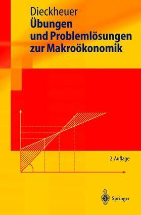 Dieckheuer   Übungen und Problemlösungen zur Makroökonomik   Buch   sack.de
