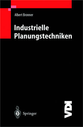 Bronner | Industrielle Planungstechniken | Buch | sack.de