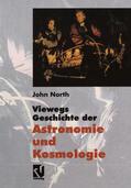 North    Viewegs Geschichte der Astronomie und Kosmologie   Buch    Sack Fachmedien