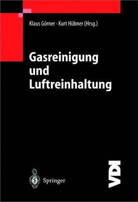 Görner / Hübner | Gasreinigung und Luftreinhaltung | Buch