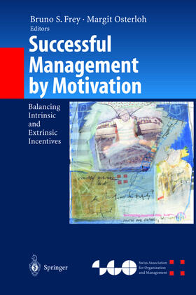 Frey / Osterloh | Successful Management by Motivation | Buch | sack.de
