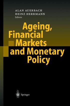 Herrmann / Auerbach | Ageing, Financial Markets and Monetary Policy | Buch | sack.de