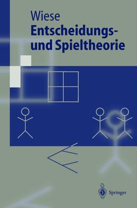 Wiese | Entscheidungs- und Spieltheorie | Buch | sack.de
