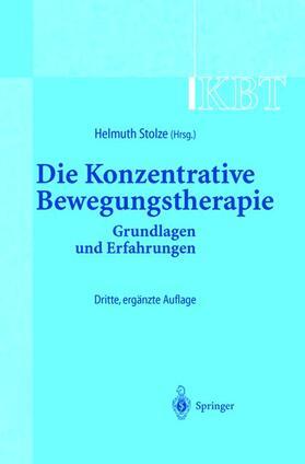 Stolze | Die Konzentrative Bewegungstherapie (KBT) | Buch | sack.de