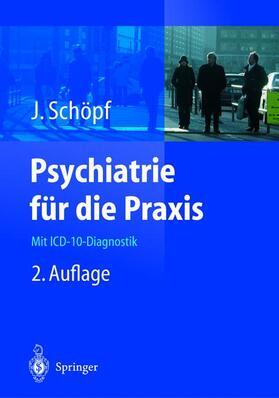 Schöpf   Psychiatrie für die Praxis   Buch   sack.de
