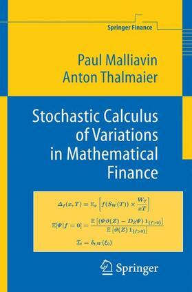 Malliavin / Thalmaier | Stochastic Calculus of Variations in Mathematical Finance | Buch | sack.de