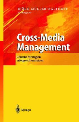 Müller-Kalthoff | Cross-Media Management | Buch | sack.de