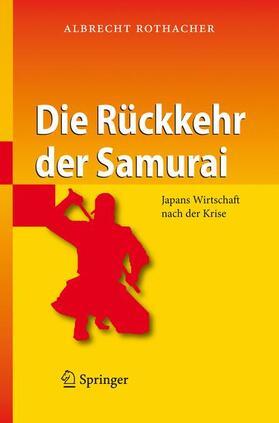 Rothacher | Die Rückkehr der Samurai | Buch | sack.de