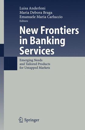 Anderloni / Braga / Carluccio | New Frontiers in Banking Services | Buch | sack.de
