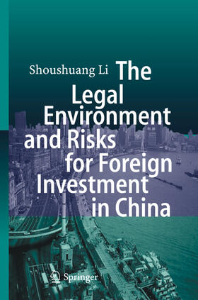 Li | The Legal Environment and Risks for Foreign Investment in China | Buch | sack.de