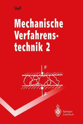 Stiess | Mechanische Verfahrenstechnik | Buch | sack.de