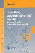 Blass |  Entwicklung verfahrenstechnischer Prozesse | Buch |  Sack Fachmedien