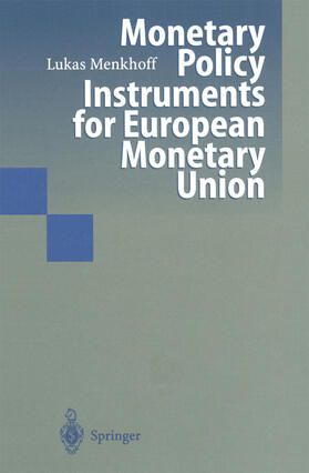 Menkhoff | Monetary Policy Instruments for European Monetar Union | Buch | sack.de
