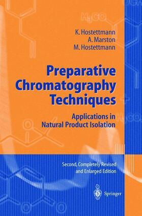 Marston / Hostettmann / Hostettmann | Preparative Chromatography Techniques | Buch | sack.de