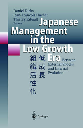 Dirks / Huchet / Ribault | Japanese Management in the Low Growth Era | Buch | sack.de