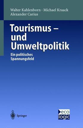 Kahlenborn / Carius / Kraack   Tourismus - und Umweltpolitik   Buch   sack.de