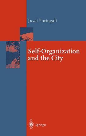 Portugali | Self-Organization and the City | Buch | Sack Fachmedien