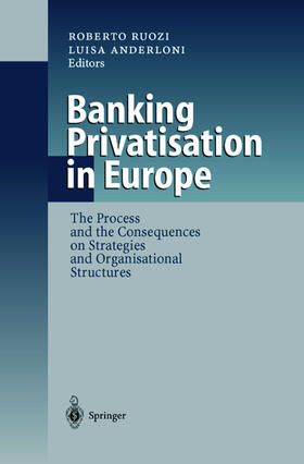 Anderloni / Ruozi | Banking Privatisation in Europe | Buch | sack.de