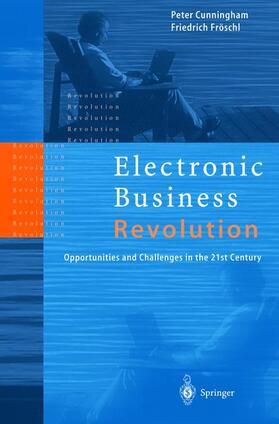 Fröschl / Cunningham | Electronic Business Revolution | Buch | sack.de