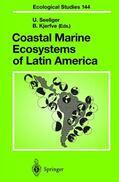 Kjerfve / Seeliger |  Coastal Marine Ecosystems of Latin America | Buch |  Sack Fachmedien
