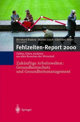 Badura / Litsch / Vetter | Fehlzeiten-Report 2000 | Buch | sack.de