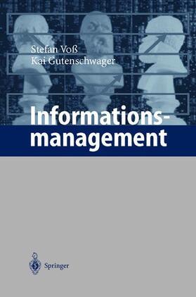 Gutenschwager / Voß | Informationsmanagement | Buch | sack.de