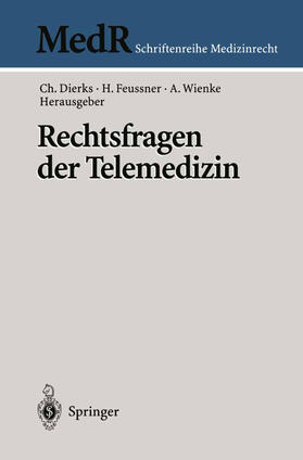 Dierks / Feussner / Wienke | Rechtsfragen der Telemedizin | Buch | sack.de