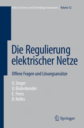 Steger / Büdenbender / Feess | Die Regulierung elektrischer Netze | Buch | sack.de