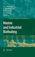 Flemming / Murthy / Venkatesan    Marine and Industrial Biofouling   Buch    Sack Fachmedien