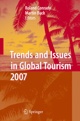 Buck / Conrady | Trends and Issues in Global Tourism 2007 | Buch | sack.de