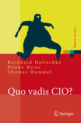 Holtschke / Heier / Hummel | Quo vadis CIO? | Buch | sack.de