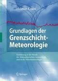 Kraus |  Grundlagen der Grenzschicht-Meteorologie | Buch |  Sack Fachmedien