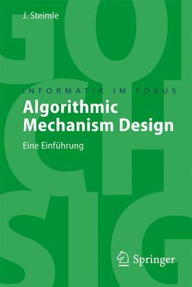 Steimle | Algorithmic Mechanism Design | Buch | sack.de