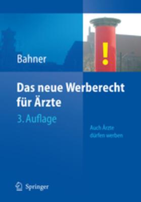Bahner | Das neue Werberecht für Ärzte | Buch | sack.de