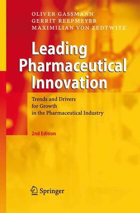 Gassmann / Reepmeyer / von Zedtwitz | Leading Pharmaceutical Innovation | Buch | sack.de