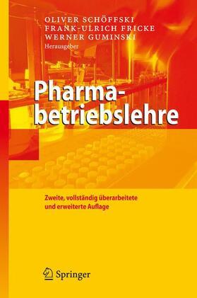 Schöffski / Fricke / Guminski   Pharmabetriebslehre   Buch   sack.de