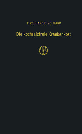 Volhard | Die kochsalzfreie Krankenkost | Buch | sack.de