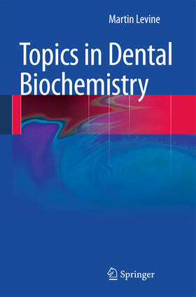 Levine | Topics in Dental Biochemistry | Buch | sack.de