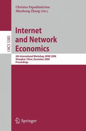 Papadimitriou / Zhang | Internet and Network Economics | Buch