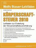 Janetzko / Maschauer |  Körperschaftsteuer für die Veranlagung 2010 | Buch |  Sack Fachmedien