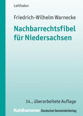 Warnecke | Nachbarrechtsfibel für Niedersachsen | Buch | sack.de